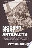 Modern Print Artefacts