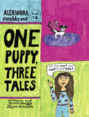 One Puppy, Three Tales