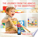 The Journey from the Abacus to the Smartphone   Children s Modern History
