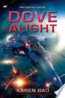 Dove Alight Book PDF