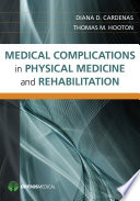Medical Complications In Physical Medicine And Rehabilitation book