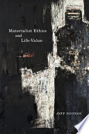 Materialist Ethics and Life Value