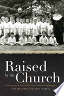 Raised By The Church book
