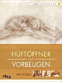 Yoga Anatomie 3D  H  ft  ffner und Vorbeugen