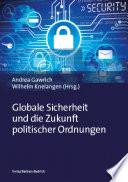 Globale Sicherheit und die Zukunft politischer Ordnungen
