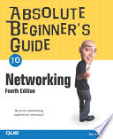 Absolute Beginner s Guide to Networking