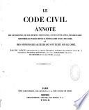 Le code civil annoté...
