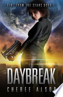 Girl from the Stars Book 1  Daybreak Book PDF