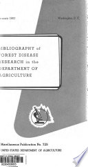Bibliography of Forest Disease Research in the Department of Agriculture