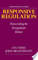 Responsive Regulation