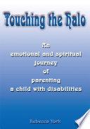 Touching the Halo And Emotional Journey Of Parenting