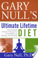 Gary Null s Ultimate Lifetime Diet