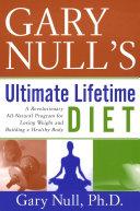Gary Null s Ultimate Lifetime Diet