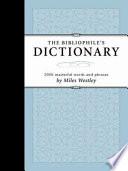 Bibliophile s Dictionary