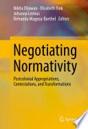 Negotiating Normativity