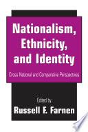 Nationalism  Ethnicity  and Identity