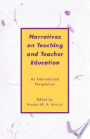 Narratives on Teaching and Teacher Education