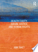 Health Equity  Social Justice and Human Rights
