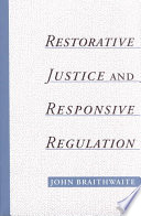 Restorative Justice   Responsive Regulation
