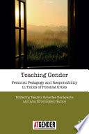 Teaching Gender : crisis addresses the neoliberalization of...