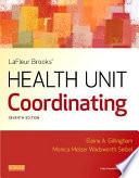 LaFleur Brooks  Health Unit Coordinating