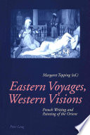 Eastern Voyages, Western Visions Always Been An Enchanted Space For