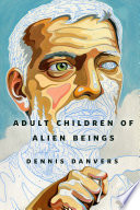 Adult Children of Alien Beings