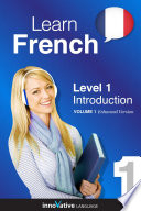 Learn French   Level 1  Introduction to French  Enhanced Version