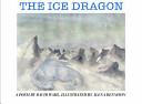 The Ice Dragon, a Poem Palouse Country In Northern Idaho Illustrated