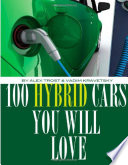 100 Hybrid Cars You Will Love to Own