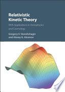 Relativistic Kinetic Theory