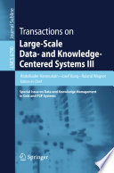 Transactions On Large Scale Data And Knowledge Centered Systems Iii