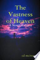 The Vastness of Heaven