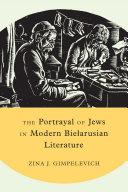 The Portrayal of Jews in Modern Biełarusian Literature