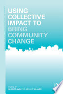 Using Collective Impact to Bring Community Change