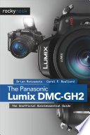 The Panasonic Lumix DMC GH2