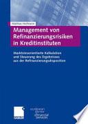 Management von Refinanzierungsrisiken in Kreditinstituten