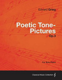Poetic Tone Pictures Op 3   For Solo Piano