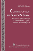 Coming of Age in Franco s Spain