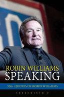 Robin Williams Speaking