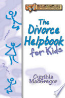 The Divorce Helpbook for Kids