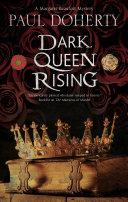 Dark Queen Rising