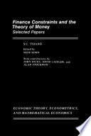 Finance Constraints and the Theory of Money