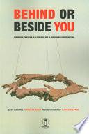 Behind Or Beside You
