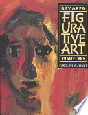 Bay Area Figurative Art  1950 1965