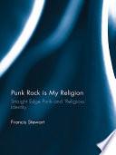 Punk Rock is My Religion