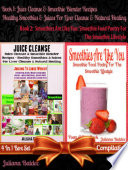 Juice Cleanse   Smoothie Blender Recipes  Best Healthy Smoothies   Juices