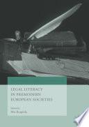 Legal Literacy in Premodern European Societies