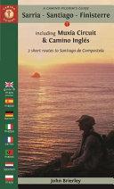 A Camino Pilgrim s Guide Sarria   Santiago   Finisterre 2017