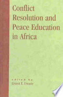 Conflict Resolution and Peace Education in Africa